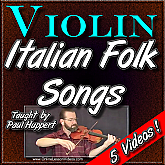 5 Italian Folk Songs - for Violin - by Paul Huppert