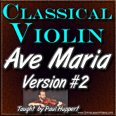 AVE MARIA - Version 2 - For Classical Violin