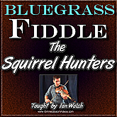 Squirrel Hunters - Bluegrass Fiddle Lesson