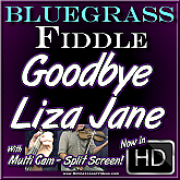 GOODBYE LIZA JANE - for Bluegrass Fiddle