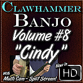 "Clawhammer Banjo For The Beginner - Volume #8 - ""CINDY"""
