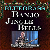 JINGLE BELLS - for Bluegrass Banjo