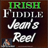 JEAN'S REEL - An Irish/Scottish Reel for Fiddle
