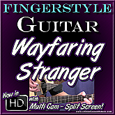 WAYFARING STRANGER - Solo Acoustic Fingerstyle Guitar