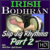 Bodhrán - Slip Jig Rhythms - Part 2