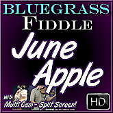 JUNE APPLE - Bluegrass Fiddle Lesson
