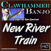 NEW RIVER TRAIN - for Clawhammer Banjo