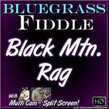 BLACK MOUNTAIN RAG - for Bluegrass Fiddle