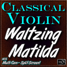 WALTZING MATILDA - for Classical Violin