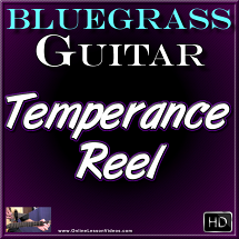 Temperance Reel - for Bluegrass Guitar