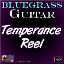 Temperance Reel - for Bluegrass Guitar