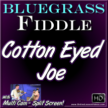 COTTON EYED JOE - for Bluegrass Fiddle