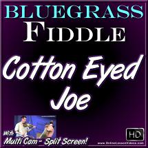 COTTON EYED JOE - for Bluegrass Fiddle