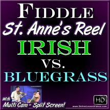 St. Anne's Reel - Irish vs. Bluegrass Style - Fiddle Lesson