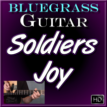 SOLDIERS JOY - Bluegrass Guitar Lesson