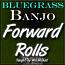 FORWARD ROLLS - For Banjo - WITH TABLATURE!