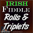 ROLLS & TRIPLETS