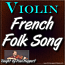 FRENCH FOLK SONG - WITH SHEET MUSIC