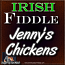 JENNY'S CHICKENS - WITH SHEET MUSIC