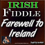 Farewell To Ireland - Irish Fiddle Lesson + Sheet Music
