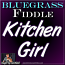 Kitchen Girl - Bluegrass Song for Fiddle