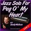 Jazz Solo - Peg O' My Heart