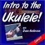 Intro To The Ukulele