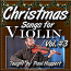 CHRISTMAS SONGS For Violin - Volume 3