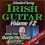 Irish Guitar - Standard Tuning - Volume #2