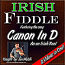 """Canon In D - in the style of a """"Reel"""" for Irish Fiddle"""