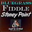 Stoney Point - Bluegrass Song for Fiddle