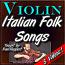 5 Italian Folk Songs - for Violin - by Paul Huppert