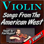 Songs From The American West - For Violin