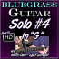 Bluegrass Guitar Solo #4 - In The Key of G