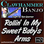 Rollin' In My Sweet Baby's Arms - Popular Jam Tune for Clawhammer Banjo