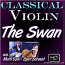 THE SWAN - Classical Violin Lesson