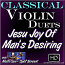 JESU JOY OF MAN'S DESIRING - Classical Violin Duets