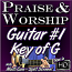 PRAISE & WORSHIP GUITAR - Vol. #1 - The Key of G
