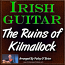 THE RUINS OF KILMOLLOCK - for Irish Guitar