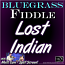 LOST INDIAN - for Bluegrass Fiddle