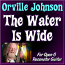 The Water Is Wide - arr. by Orville Johnson and taught by Troy Brenningmeyer
