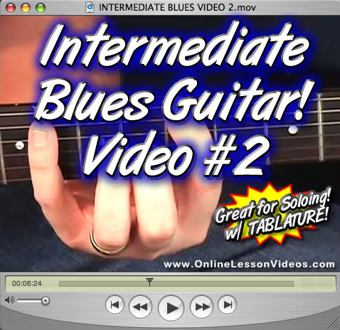 INTERMEDIATE BLUES VIDEO 2 - For Guitar - WITH TABLATURE!