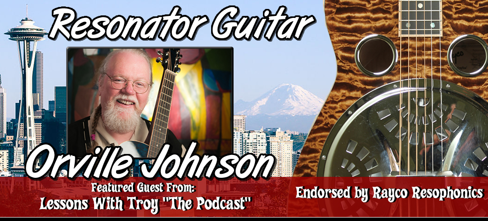 Orville Johnson - Featured Guest on Lessons With Troy